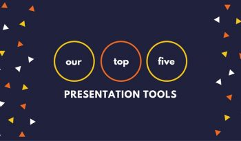 our top five presentation tools