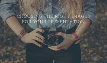 choosing the right images for your presentation