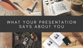 what your presentation says about you