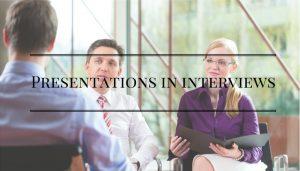 presentations in interviews