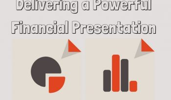delivering a powerful financial presentation