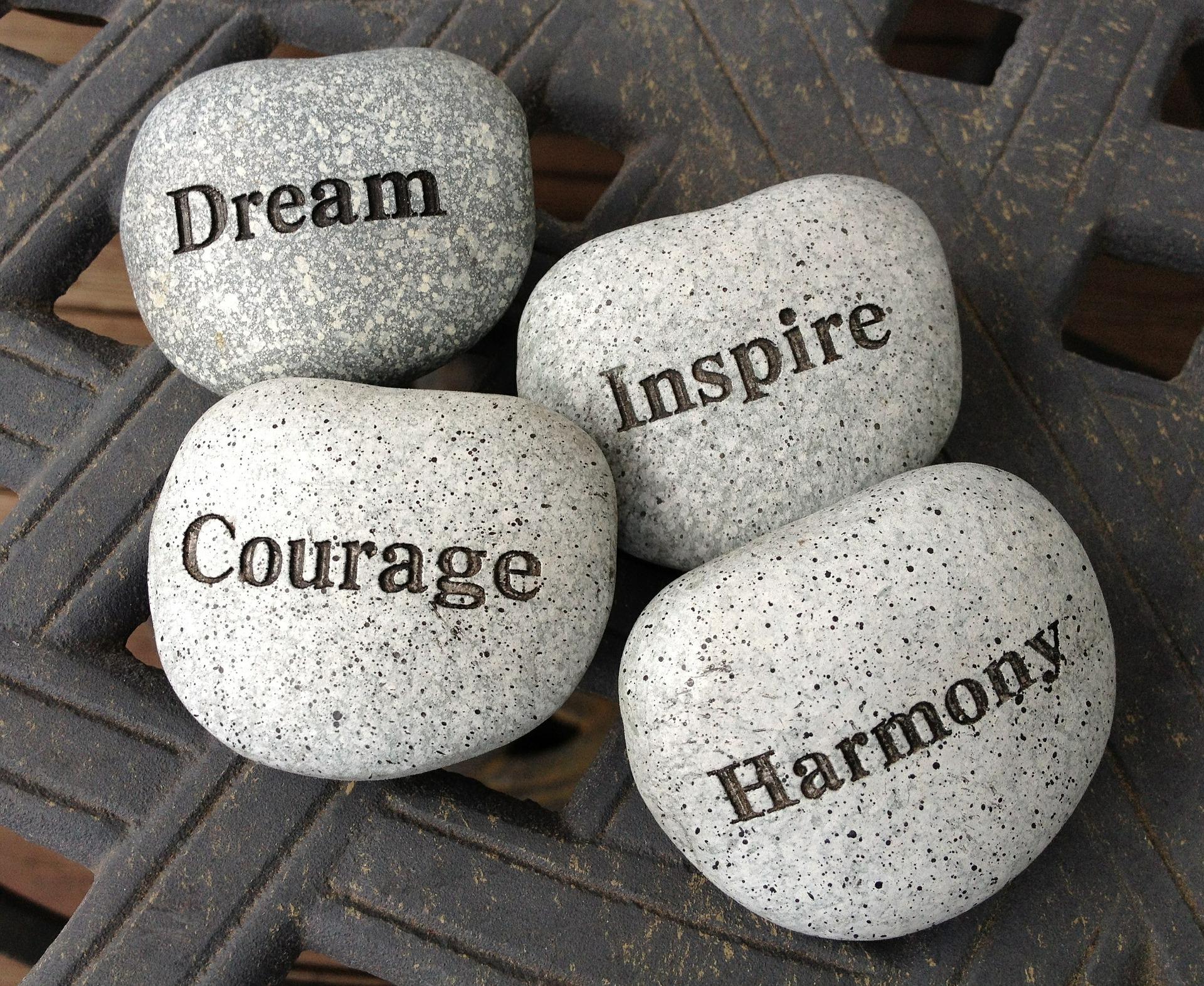 dream, inspire, courage, harmony stones