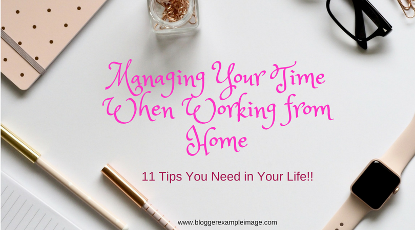 image with admin items and title managing your time when working from home